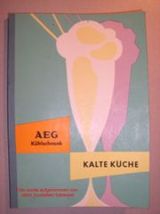 AEG Kühlschrank Kalte Küche Kochbuch