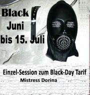 Black Juni bis 15 Juli