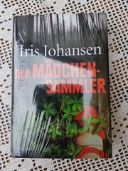 Der Mädchensammler von Iris Johansen