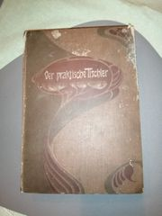 Der praktische Tischler Buch 1904