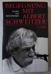 Begegnung mit Albert Schweitzer -