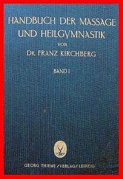 Franz Kirchberg - Handbuch der Massage