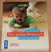 NEU - Buch Der kleine Wüterich - Eltern-Ratgeber
