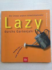 Lazy durchs Gartenjahr