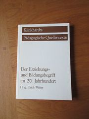 Klinkhardts Pädagogische Quellentexte Erich Weber