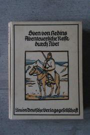 Sven von Hedins Abenteuerliche Reise