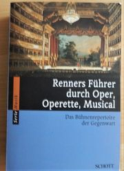 Renners Führer durch Oper Operette