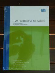 Bewerbungsratgeber TUM Handbuch für die
