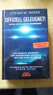 Steven Greer - UNACKNOWLEDGED - dt Erstausgabe