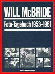 Will McBride - Foto-Tagebuch