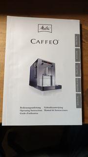 Melitta Caffeeo Bedienungsanleitung Gebrauchsanleitung