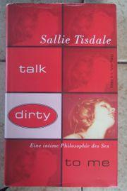 Talk dirty to me Eine