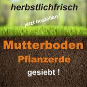 Muttererde - Pflanzerde - Top Qualität gesiebt
