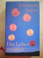 Das Leben natürlich - Elizabeth Strout