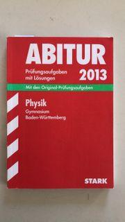 Physik Abitur 2013 Schule Studium