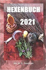 Hexenbuch 2021 Hexen-Kalender Mondphasen Festen