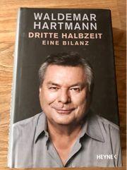 Waldemar Hartmann - Dritte Halbzeit