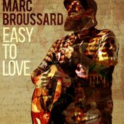 Marc Broussard Easy to love
