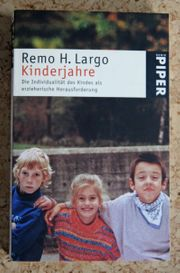 Remo H Largo Kinderjahre