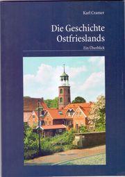 Die Geschichte Ostfrieslands - Ein Überblick