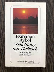 Scheidung auf Türkisch Esmahan Aykol