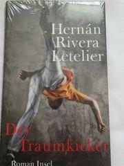 Roman Der Traumkicker Hernán Rivera