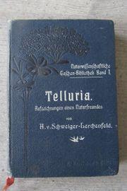 Telluria Aufzeichnungen eines Naturfreundes ca