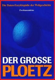 Der Grosse Ploetz - Die Daten-Enzyklopädie