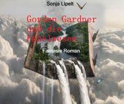 Gorden Gardner und die Fabelwesen