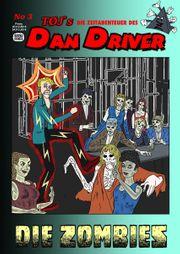 DAN DRIVER No3 DIE ZOMBIES