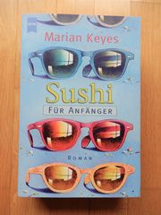 Marian Keyes - Sushi für Anfänger