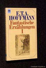 E T A Hoffmann - Fantastische
