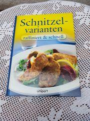 Modernes Kochbuch im Top-Zustand Schnitzel-Varianten