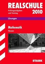 Realschule 2010 Mathematik Hessen Lösungsheft