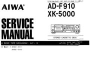 AIWA XK-5000 AD-F910 SERVICE-Anleitung-MANUAL-Guide english