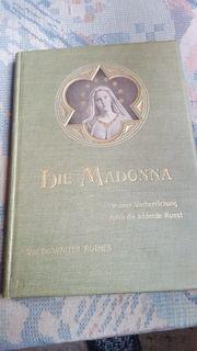 Antiquität Buch die Madonna