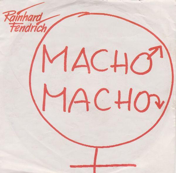 Rainhard Fendrich - Macho Macho Single