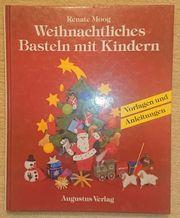 Weihnachtliches Basteln mit Kindern - Renate