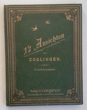 12 Ansichten von Esslingen - Prachtausgabe