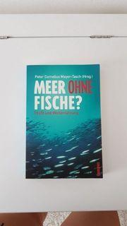 Meer ohne Fische - Profit und