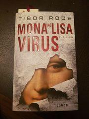 Das Mona-Lisa-Virus von Tibor Rode