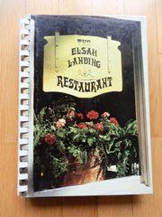 The Elsah Landing Restaurant Cookbook -