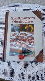 Neuwertiges Backbuch Großmutters Obstkuchen