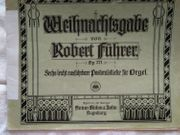 Klaviernoten Pianobuch Orgelheft Weihnachtsausgabe Robert