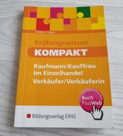 Prüfungswissen kompakt - Kaufmann Kauffrau im