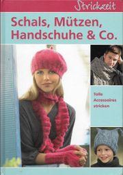 Strickzeit Schale Mützen Handschuhe Co