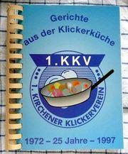 Kochbuch Gerichte aus der Klickerküche