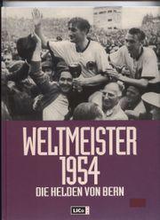 Fussball historisch Weltmeister 1954 - Die