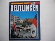 Zauber einer Stadt Reutlingen von