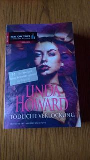 Tödliche Verlockung von Linda Howard